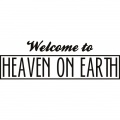 Welcome to Heaven on Earth   (WTS0526)